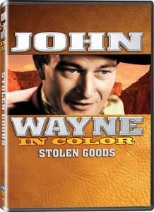 John Wayne in Color: Stolen Goods (Aka Blue Steel)