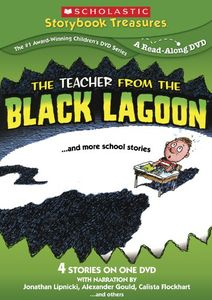 The Teacher From the Black Lagoon...And More Slightly Scary Stories