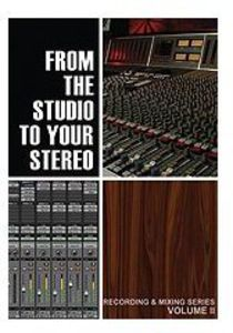 From the Studio to Your Stereo: Volume 2