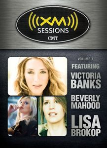 Vol. 3-XM Sessions CMT [Import]