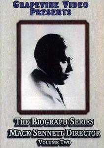 The Biograph Series: Mack Sennett, Director: Volume 2