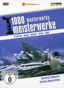 German Romanticism: 1000 Masterworks