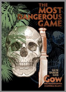 The Most Dangerous Game /  Gow the Headhunter