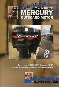 Maintaining and Servicing Your Mercury Outboard Motor