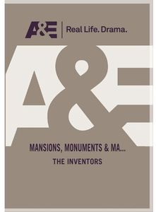 Mansions Monuments and Masterpieces: Inventors