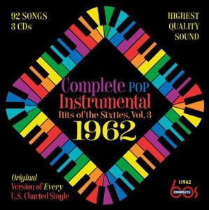 Complete Pop Instrumental Hits Of The Sixties, Vol. 3: 1962