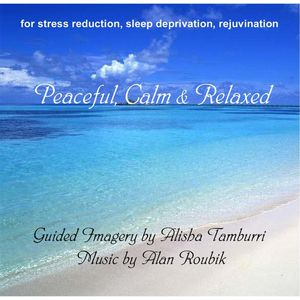 Peaceful Calm & Relaxed