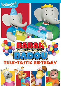 Babar and the Adventures of Badou: Tusk-Tastic Birthday