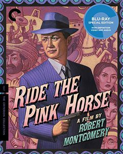 Ride the Pink Horse (Criterion Collection)