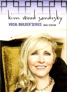 Kim Wood Sandusky Vocal Builder Series Male