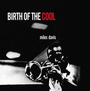 Birth of the Cool [Import] , Miles Davis