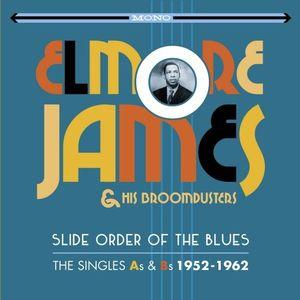 Slide Order Of The Blues: Singles As & Bs 1952-1962 [Import] , Elmore James