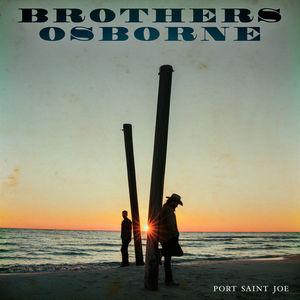 Port Saint Joe , Brothers Osborne