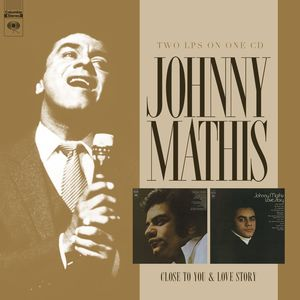 Johnny Mathis: Close to You /  Love Story , Johnny Mathis