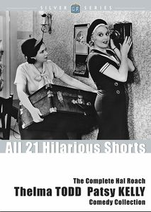 The Complete Hal Roach Thelma Todd/ Patsy Kelly Comedy Collection , Thelma Todd