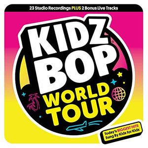 bda747f1 Kidz Bop Kids Kidz Bop World Tour on DeepDiscount