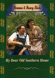 Norman & Nancy Blake: My Dear Old Southern Home