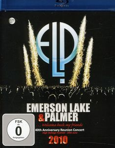 40th Anniversary Reunion 2010  ELP [Import]