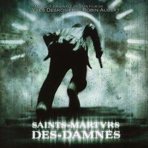 Saints Martyrs Des Dannes (Yves Desrosiers) [Import]
