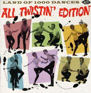Land Of 1000 Dances: All Twistin' Edition [Import]