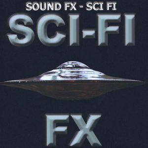 Sound Effects - Sci-Fi FX