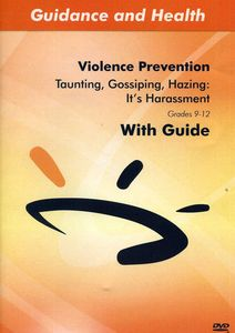 Taunting Gossiping Hazing: It's Harassment