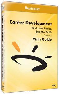 Workplace Basics: Essential Skills