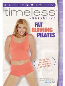 Kathy Smith Timeless Collection: Fat Burning Pilates