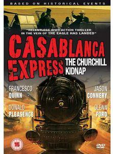 Casablanca Express-The Churchill Kidnap [Import]