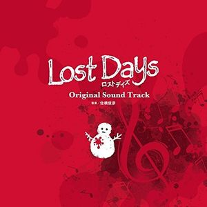 Lost Days Soundtrack (Original Soundtrack) [Import]