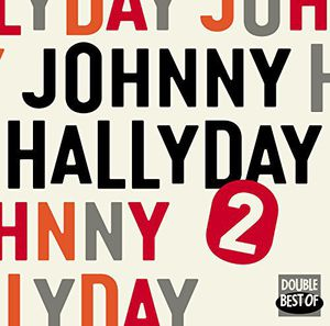 Double Best of Vol.2 [Import] , Johnny Hallyday