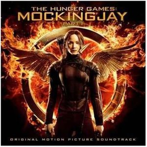 The Hunger Games: Mockingjay, Part 1 (Original Soundtrack) [Import]