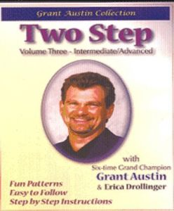 Two Step With Grant Austin: Volume Three, Intermediate /  Advanced