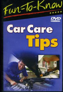 Fun-To-Know - Car Care Tips