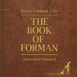 Book Of Forman: Formanism, Vol. II