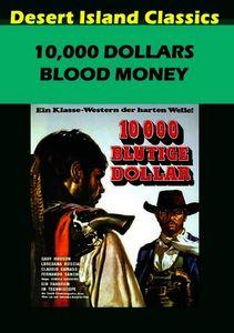 10,000 Dollars Blood Money