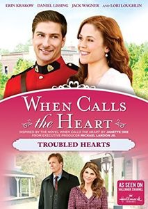 When Calls the Heart: Troubled Hearts