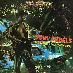 Soul Rebel , Bob Marley & Wailers