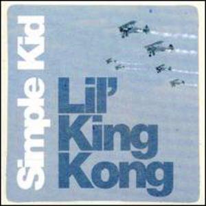Lil King Kong [Import] , Simple Kid