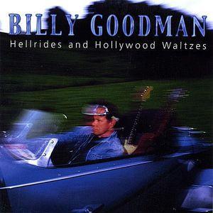 Hellrides & Hollywood Waltzes