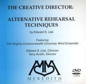 Creative Director: Alternative Rehearsal Techniques