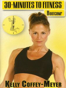 30 Minutes to Fitness: Bootcamp With Kelly Coffey-Meyer