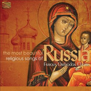 Most Beautiful Religious Songs of Russia