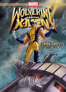 Wolverine and the X-Men: Volume 6: Final Crisis Trilogy