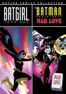 Batgirl: Year One /  The Batman Adventures: Mad Love: Motion Comics Collection