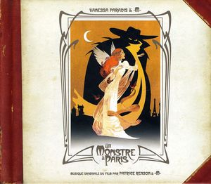 Un Monstre a Paris (A Monster in Paris) (Original Soundtrack) [Import]