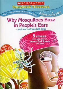 Why Mosquitoes Buzz in People's Ears...And More African Folk Tales