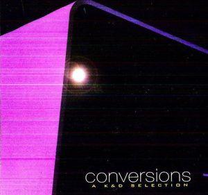 Conversions: K&D Selection [Import]