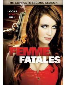 Femme Fatales: The Complete Second Season