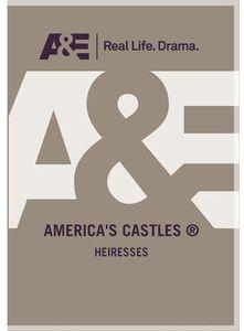 America's Castles: Heiresses